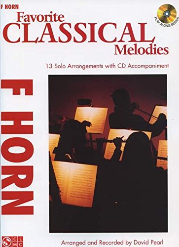 Favorite Classical Melodies: French Horn (Play Along)