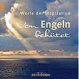 Von Engeln behütet: Worte der Inspiration