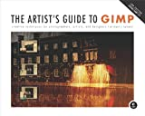 Image de The Artist's Guide to GIMP: Creative Techniques for Photographers, Artists, and