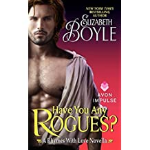 Have You Any Rogues?: A Rhymes With Love Novella by Elizabeth Boyle (2013-12-23)