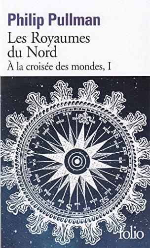À la croisée des mondes, I:Les Royaumes du Nord