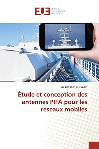 Étude et conception des antennes PIFA pour les réseaux mobiles par Abdelhakim El Ouadih