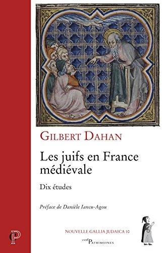Les juifs en France médiévale : Dix études