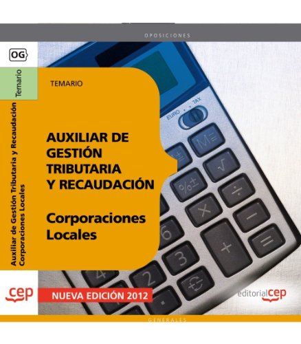 Auxiliar de Gestión Tributaria y Recaudación de Corporaciones Locales. Temario