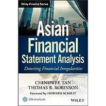 Asian Financial Statement Analysis: Detecting Financial Irregularities (Wiley Finance)
