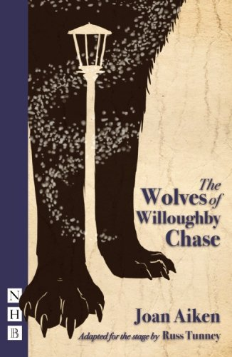 The Wolves of Willoughby Chase (NHB Modern Plays) by Joan Aiken (2-May-2013) Paperback