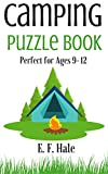 Camping Puzzle Book: for ages 9-12