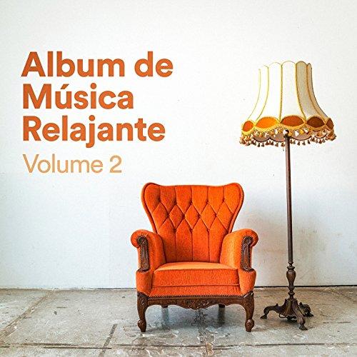 Álbum de Música Relajante, Vol. 2 (Música Chill Out de Relajación zen...