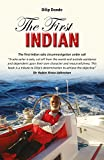 The First Indian – The First Indian Solo Circumnavigation Under Sail (Making Waves)