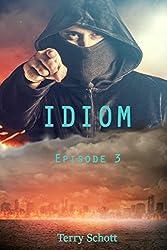 Idiom: Episode 3 (English Edition)