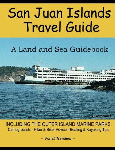 san-juan-islands-travel-guide-a-land-and-sea-guidebook