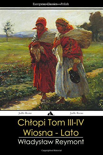 Chlopi  - Tom III - IV: Wiosna - Lato