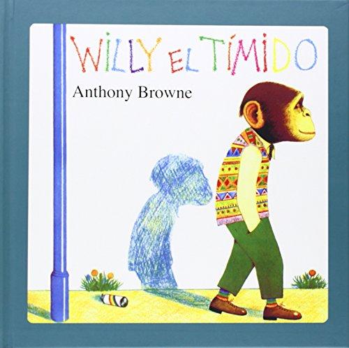 Willy el tímido (Especiales de a la Orilla del Viento) por Anthony Browne