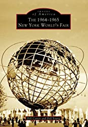 1964-1965 New York World's Fair, The (Images of America) (English Edition)