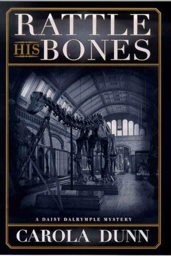 Rattle His Bones: A Daisy Dalrymple Mystery (Daisy Dalrymple (Daisy Rattle)