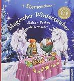 Sternenschweif, Magischer Winterzauber: Malen Backen Selbermachen - Linda Chapman
