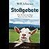 Stoßgebete: Ein Fall für Pfarrer Senner 2 - Ein Krimi aus dem Bayerischen Wald  - (Pfarrer Baltasar Senner)