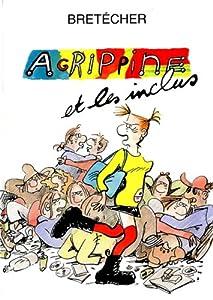 """Afficher """"Agrippine et les inclus"""""""