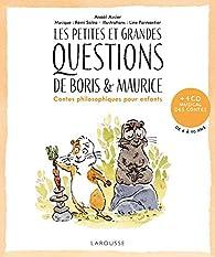 Les petites et grandes questions de Boris et Maurice par Anaël Assier