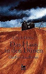 Das Haus in den Dünen: Ostfrieslandkrimi (Trevisan Reihe 3)