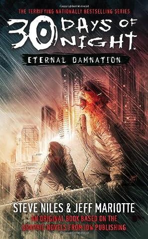 30 Days of Night: Eternal Damnation: Book 3: Eternal Damnation