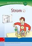 Strom - Werkstatt 3. und 4. Schuljahr (Werkstätten 3./4. Schuljahr)