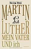 Image de Martin Luther, mein Vater und ich