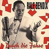 Songtexte von Ralf Bendix - Durch die Jahre