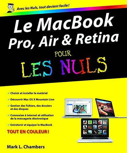 MacBook (Pro, Air et Retina) Pour les Nuls (INFORMATIQUE) par Mark L Chambers