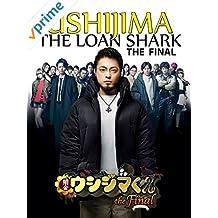 Ushijima the Loan Shark The Final