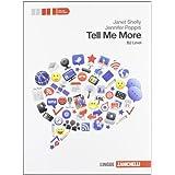 Tell me more. Level B2. Con espansione online. Con CD Audio. Per le Scuole superiori