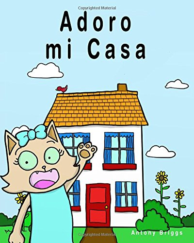 Adoro mi Casa: Libro de Cuentos Ilustrado Para Niños – Edición en Español (Rosie Cat)