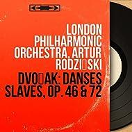 Dvořák: Danses slaves, Op. 46 & 72 (Mono Version)
