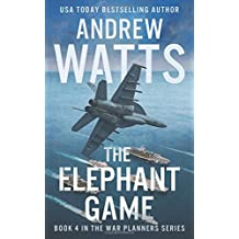 The Elephant Game (The War Planners, Band 4)