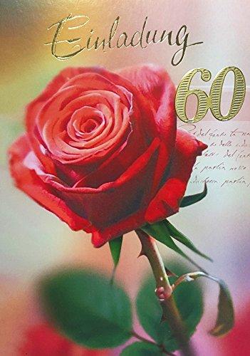 Einladungskarten 60. Geburtstag Frau Mann mit Innentext Motiv rote Rose 10 Klappkarten DIN A6 im Hochformat mit weißen Umschlägen im Set Geburtstagskarten Einladung 60 Geburtstag Mann Frau K93