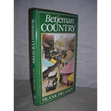Betjeman Country by Frank Delaney (1986-09-01)