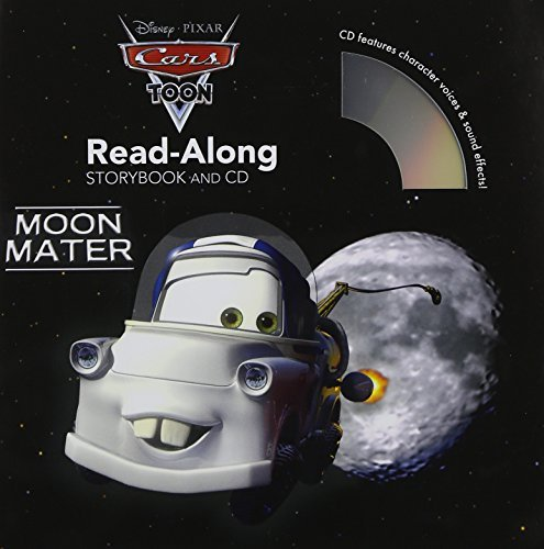 Toon-mater Cars (Cars Toons: Moon Mater Read-Along Storybook and CD by Disney Book Group (2012-01-03))