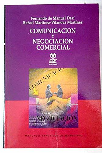 Comunicación y negociación: un enfoque práctico