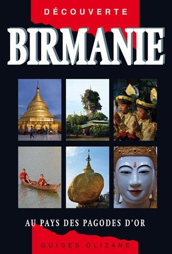 Guide Birmanie - Au pays des pagodes d'or