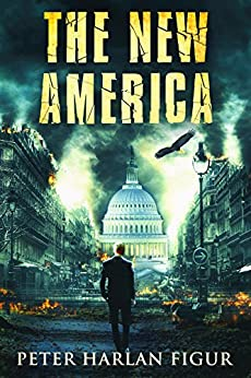 The New America (English Edition) di [Figur, Peter Harlan]