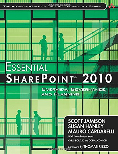 2010: Overview, Governance, and Planning (Addison-Wesley Microsoft Technology) (Addison-Wesley Microsoft Technology Series) ()