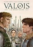 Valois T01: Le Mirage italien