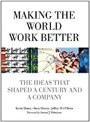Making the World Work Better: The Ideas That Shaped a Century and a Company (IBM Press) by Kevin Maney (2011-06-20)