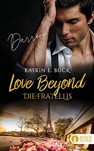Love Beyond - Darren (Die Fratellis 2) -