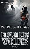Fluch des Wolfes (Alpha & Omega, Band 3)
