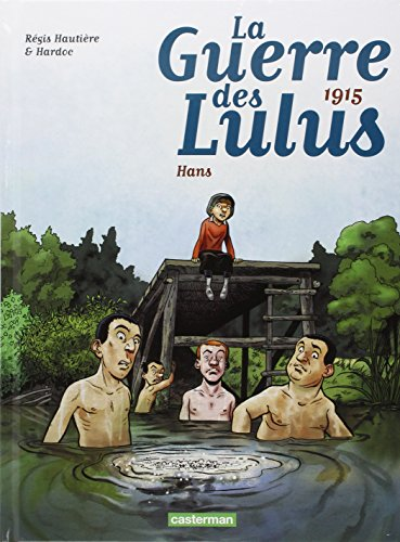 la-guerre-des-lulus-tome-2-1915-hans