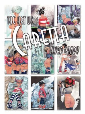 [(The Art of Caretta)] [Illustrated by Fernando Caretta] published on (March, 2007)