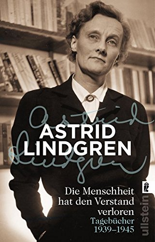 Buchseite und Rezensionen zu 'Die Menschheit hat den Verstand verloren' von Astrid Lindgren