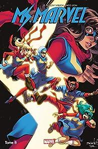 Ms. Marvel Vol. 8: Génération perdue par G. Willow Wilson