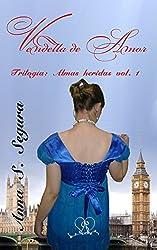 Vendetta de amor (Trilogia Almas heridas vol.1)